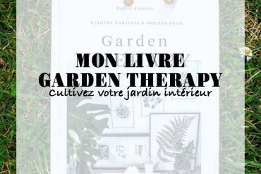 Garden Thérapy, mon livre
